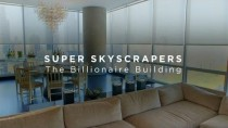 Billionaire Documentary Super Skyscrapers EP04 The Billionaire Building english subtitles